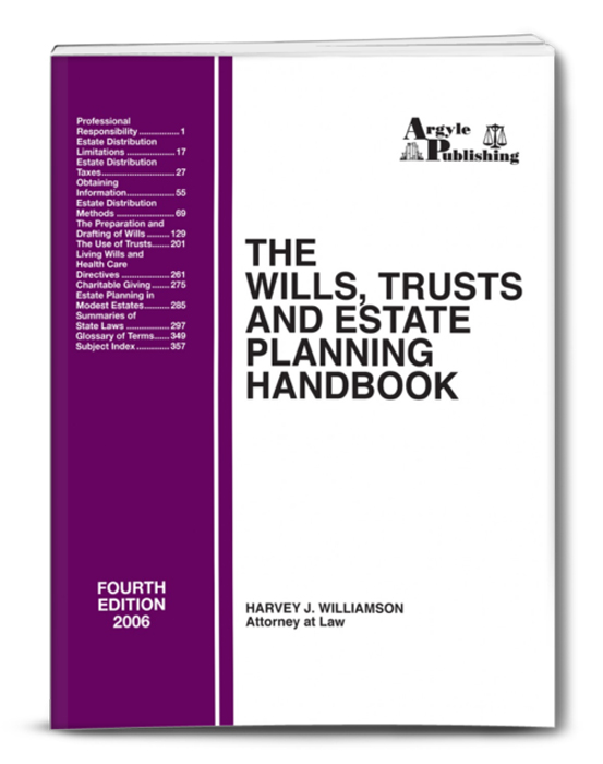 Wills Trusts And Estate Planning Handbook  Argyle Publishing Company