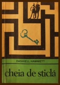 1969 - Dashiell Hammett - Cheia de sticla