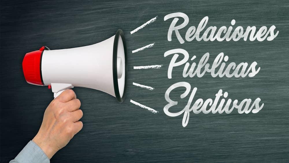 Cómo hacer para que tus relaciones públicas sean más efectivas