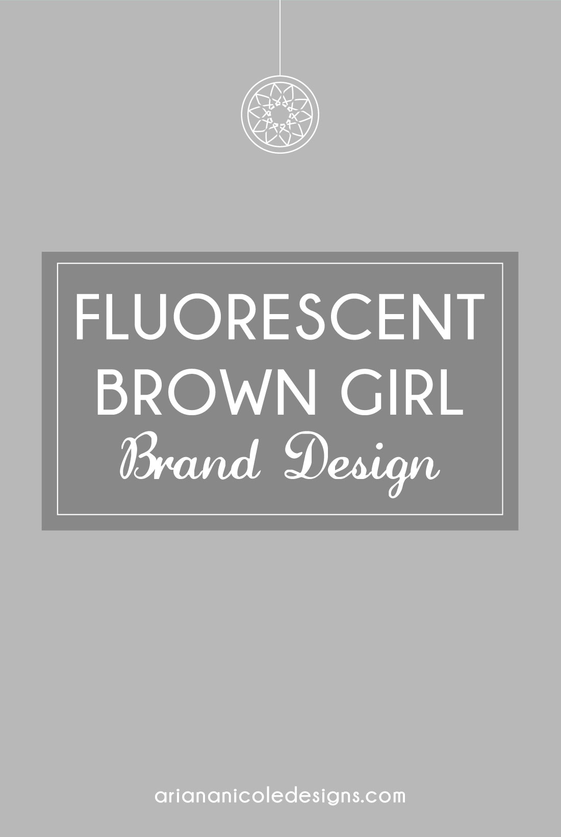 Fluorescent_Brown_Girl_Brand_Design_Ariana_Nicole