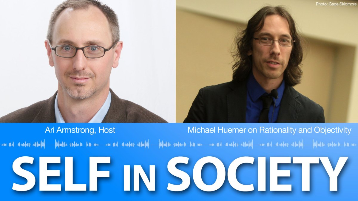 Michael Huemer on Rationality and Objectivity