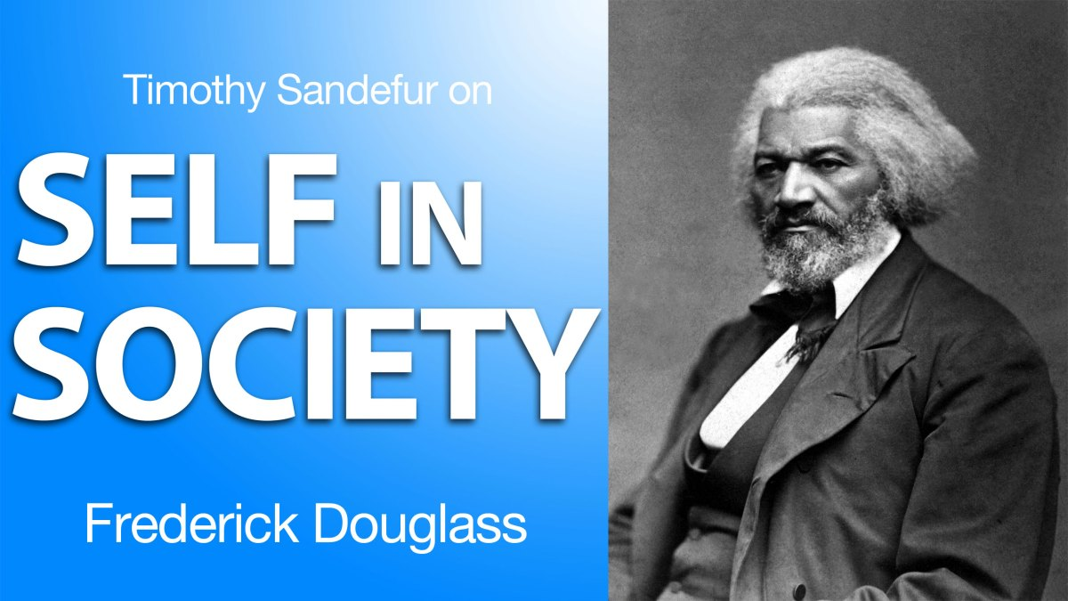 Timothy Sandefur on Frederick Douglass