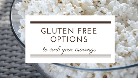 Gluten Free Options to Curb Your Cravings