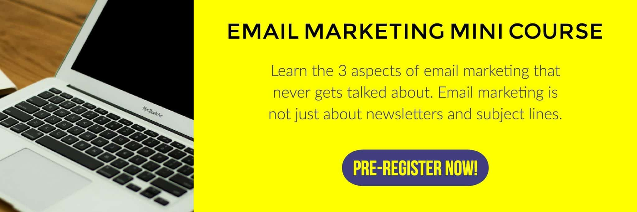 Pre-register to email marketing mini course