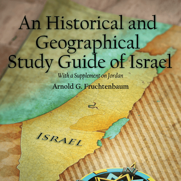 An Historical and Geographical Study Guide of Israel