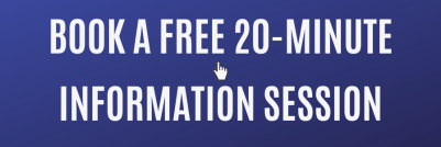 Book a free 20-minute Information Session