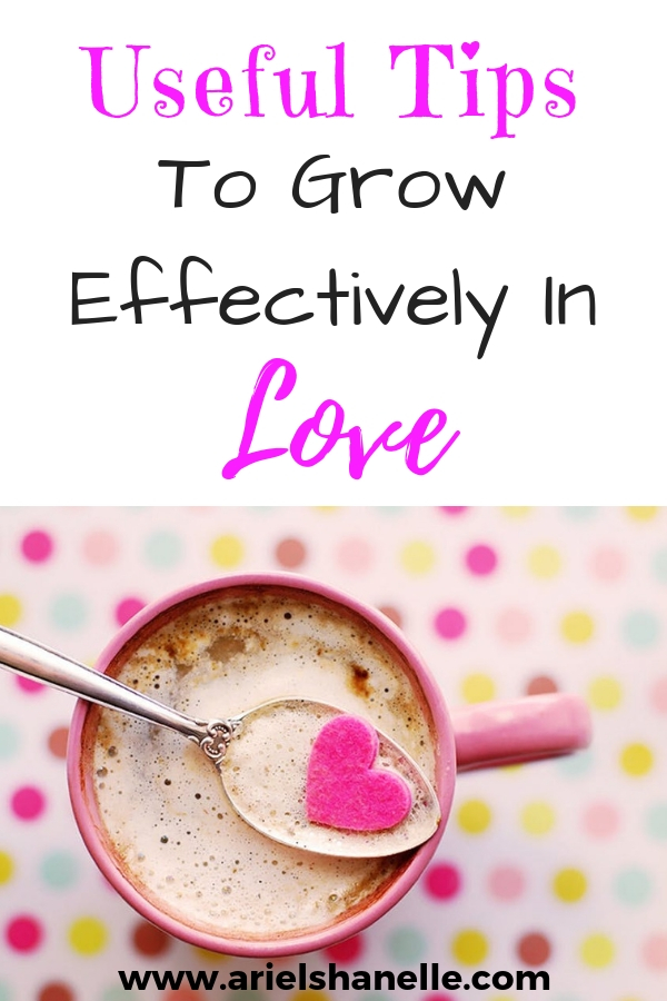 Effective ways to grow in the fruit of the spirit love