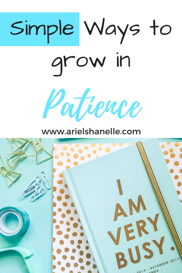 Grow in the spiritual fruit of patience