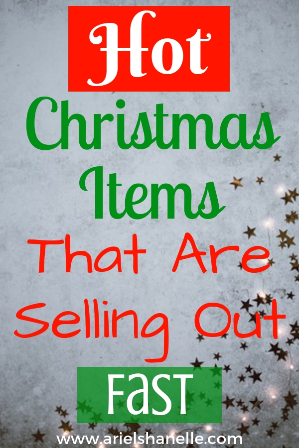 Hot Christmas items that are selling out fast. Don't miss these great deals!
