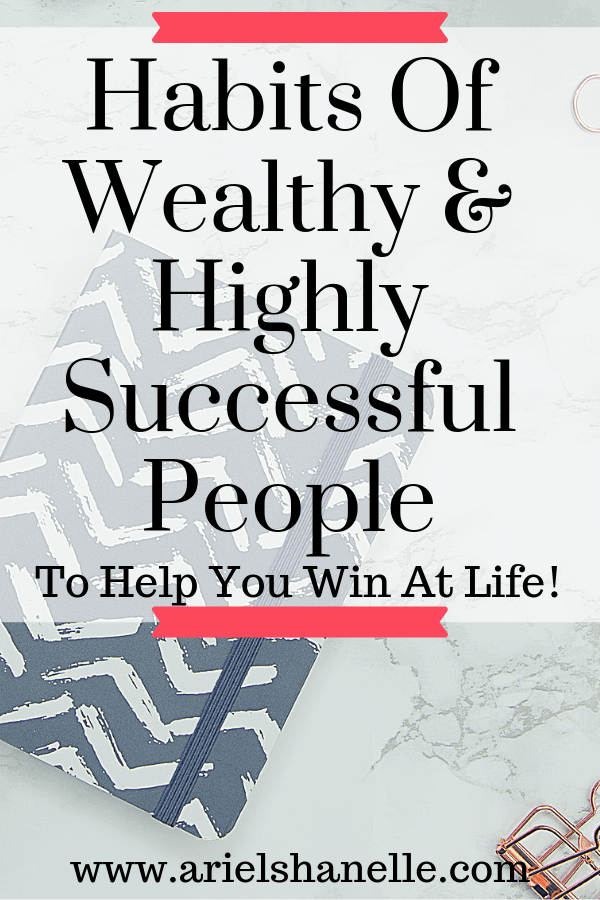 Habits of successful people that create massive wealth that you can copy! | Personal development | Personal Finances | Make More Money