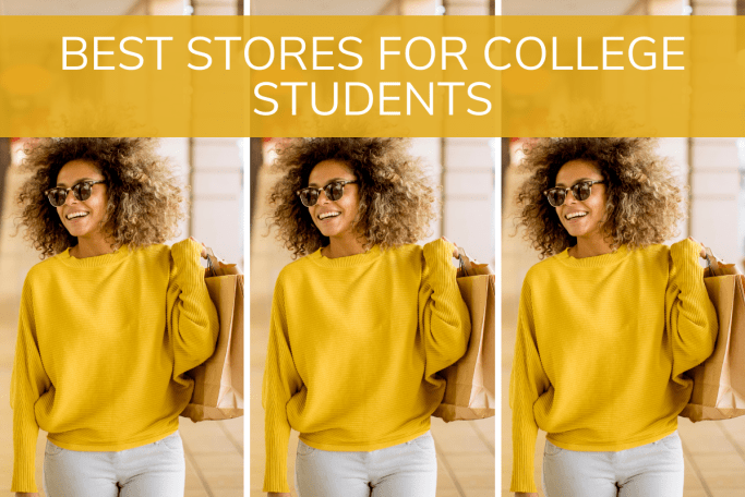 best stores for college students