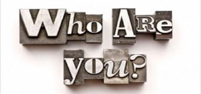 Siapa Kamu Sebenarnya ?