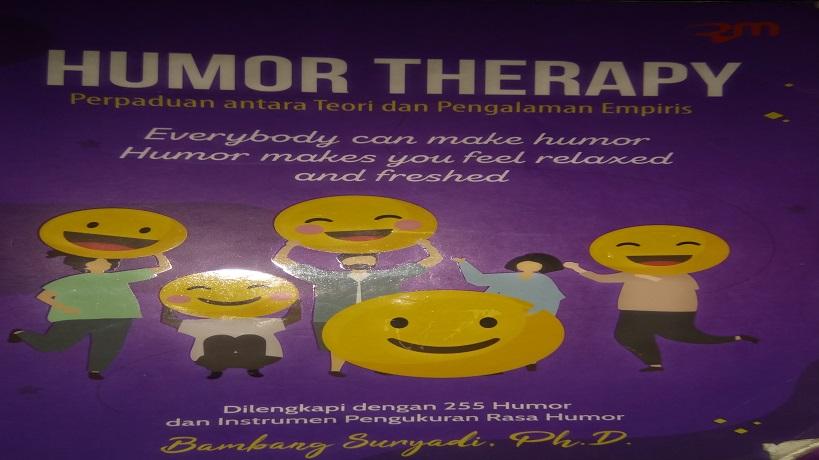 Mengenal Humor untuk Kehidupan yang Lebih Positif – Resensi Buku Humor Therapy Karya Bambang Suryadi