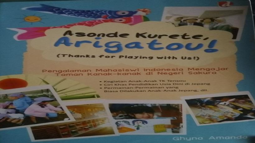 Mengenal Kegiatan Pendidikan Anak Usia Dini di Jepang – Resensi Buku Asonde Kurete Arigatou Karya Ghyna Amanda