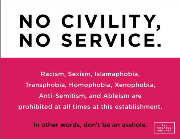 No Civility, No Service