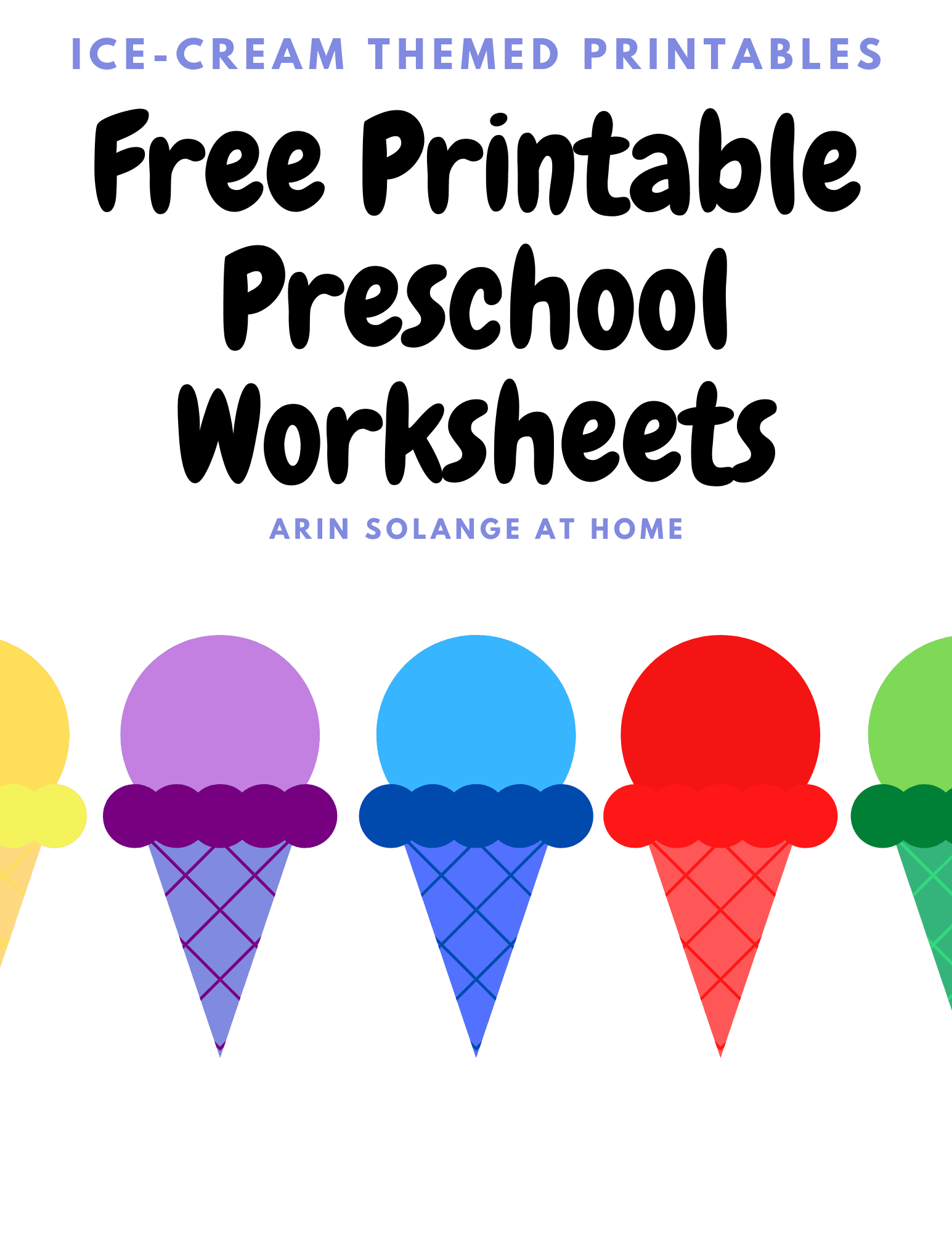 Ice Cream Themed Toddler Worksheets