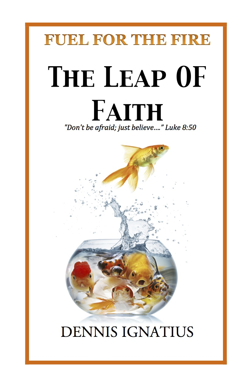 Coming soon – The Leap Of Faith: Walking By Faith In An Uncertain World