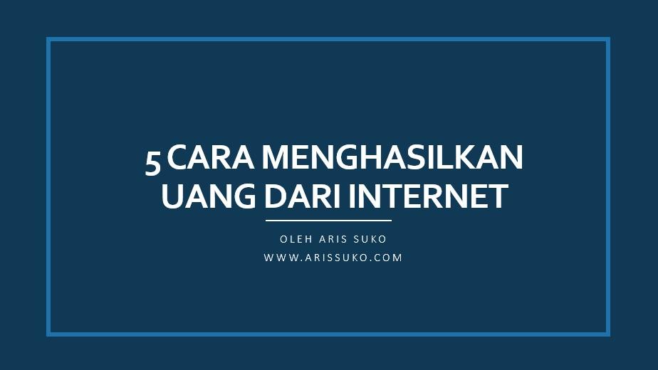 menghasilkan uang dari internet masa covid