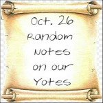 Oct. 26 Random Notes On Our Yotes