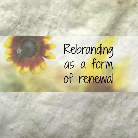 Rebranding as a form of renewal