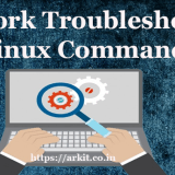 20 Network troubleshooting Linux Commands which helps lot