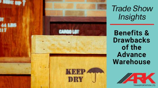 Trade Show Shipping: Advance Warehouse