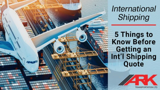 5 Things to Know Before Getting an International Shipping Quote