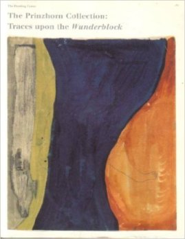 Prinzhorn Collection: traces upon the Wunderblock