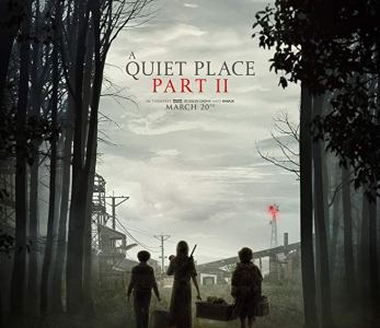 A Quiet Place Part 2 (2020)
