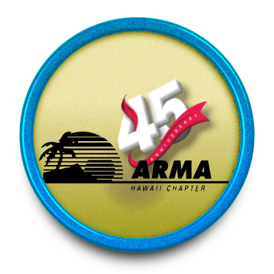 45th Anniversary Dinner for the ARMA Hawai`i Chapter