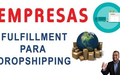 Empresas Fulfillment para Dropshipping | Negocios por internet