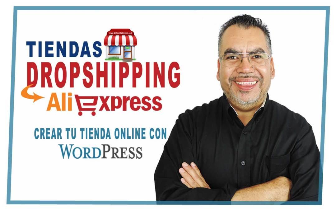 Dropshipping Con Aliexpress | Crea tu Tienda Online con WordPress