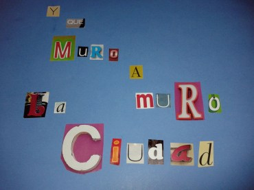 https://armapalabras.wordpress.com/2013/03/04/y-que-muro-a-muro-la-ciudad/