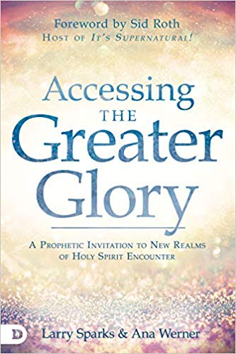 Accessing the Greater Glory by Ana Werner