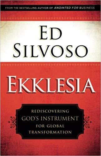 Ekklesia by Ed Silvoso