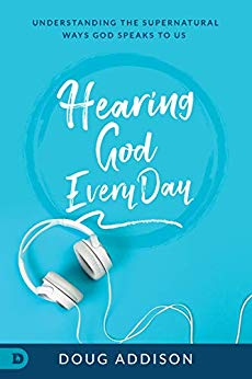 Hearing God Every Day by Doug Addison