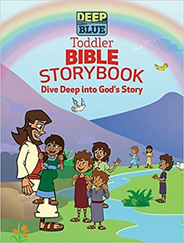 Deep Blue Toddler Bible Storybook: Dive Deep into God's Story