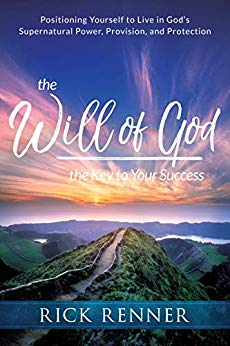 The Will of God by Rick Renner