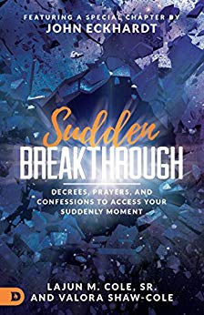 Sudden Breakthrough by John Eckhardt