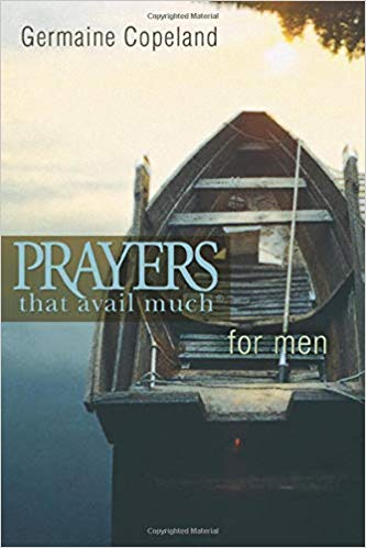 Prayers that Avail Much for Men by Germaine Copeland