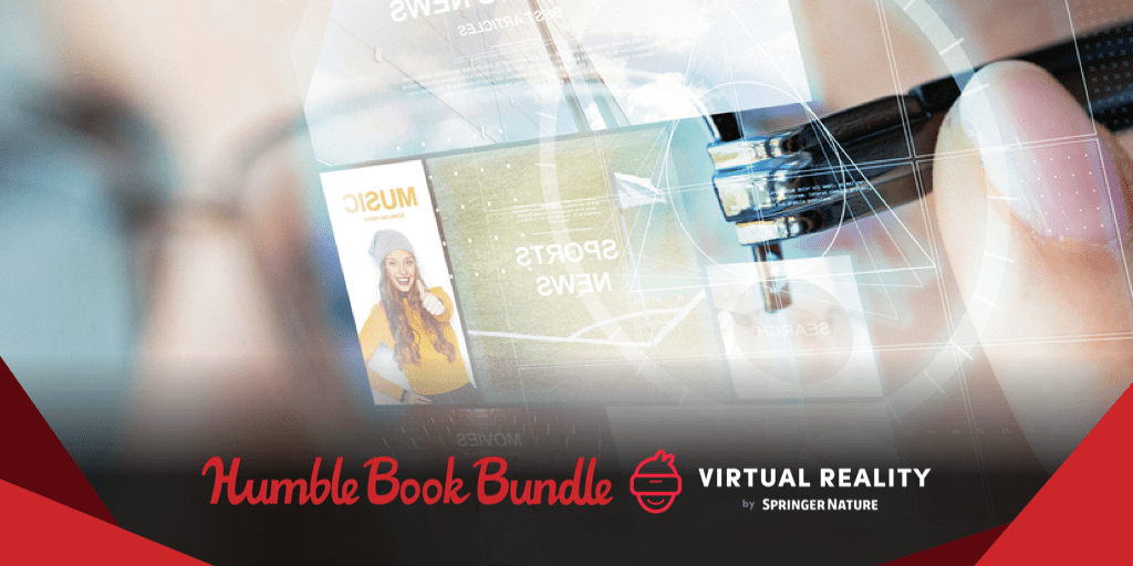 Pay what you want for The Humble Book Bundle: Virtual Reality by Springer Nature!