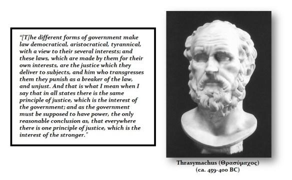 Thrasymachus Quote