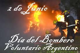 2 de junio: Día del Bombero Voluntario Argentino.