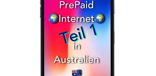PrePaid Mobil in Australien 🇦🇺 - Teil 1