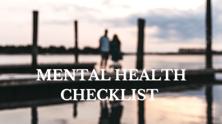 Mental Health Checklist