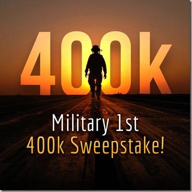 Military 1st 400k Sweepstake Insta