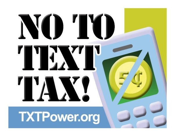 no to text tax (TXTpower.org)