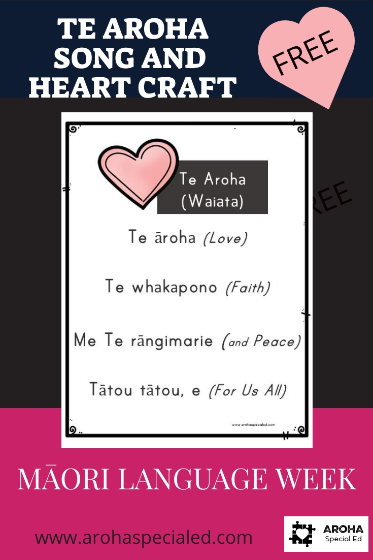 A poster with a heart picture and the words to the song Te Aroha. Nz Maori Language Week.