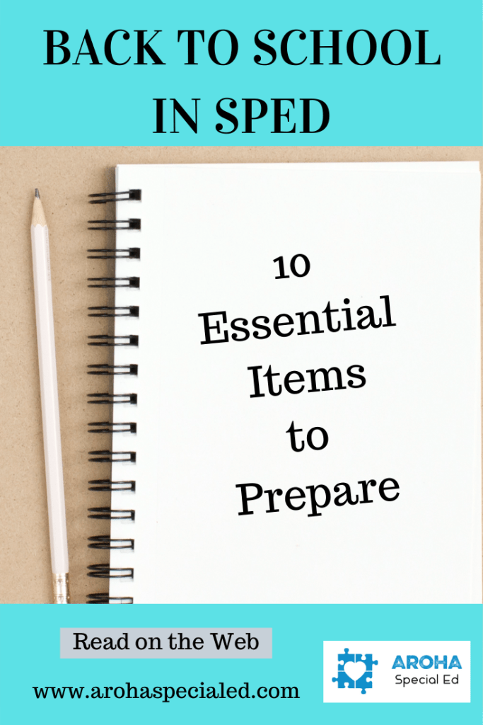 Poster stating Back to school in sped. Picture of a notebook stating 10 essential items to prepare. picture of a pencil also included. Website address www.arohaspecialed.com logo and a statement that reads 'Read on the Web'