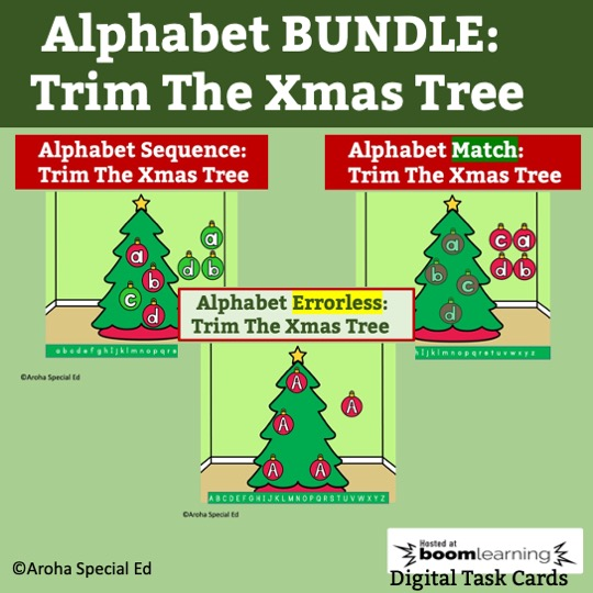 Alphabet BOOM Bundle Trim the Xmas Tree image containing a photo of three trees with alphabet baubles to represent Boom Card Decks 1. sequence 2. Match and 3. Errorless